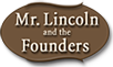 Mr Lincoln and the Founders